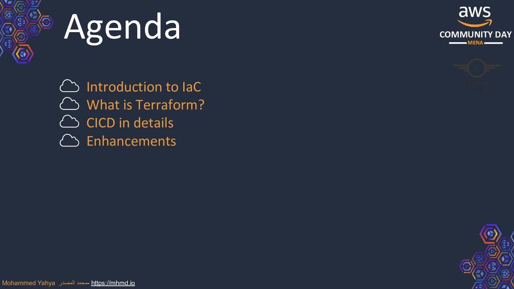 COMMUNITY DAY MENA Agenda Introduction to IaC W...