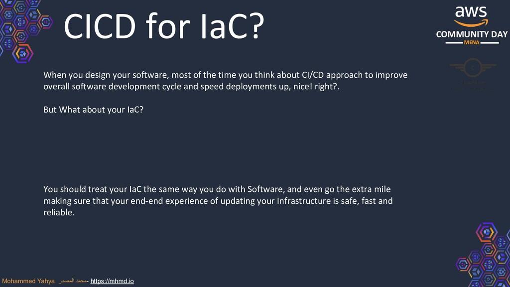 COMMUNITY DAY MENA CICD for IaC? When you desig...