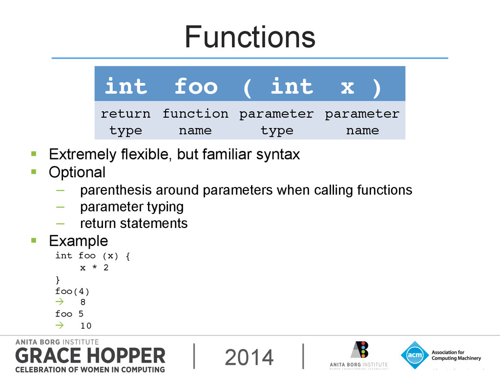 2014 Functions § Extremely flexible, but fami...
