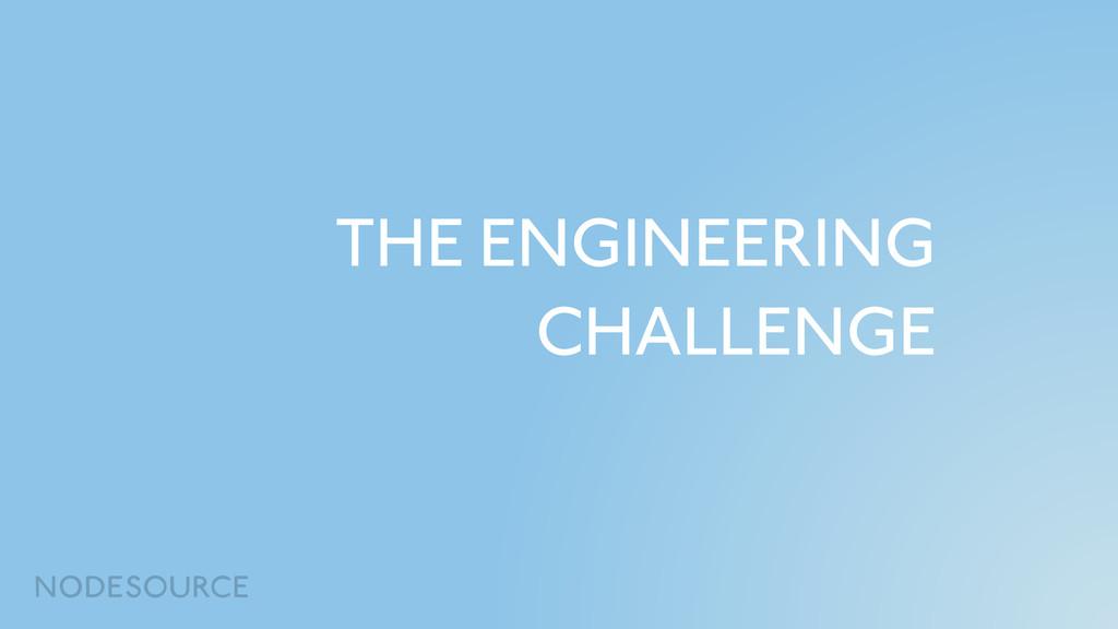 THE ENGINEERING CHALLENGE
