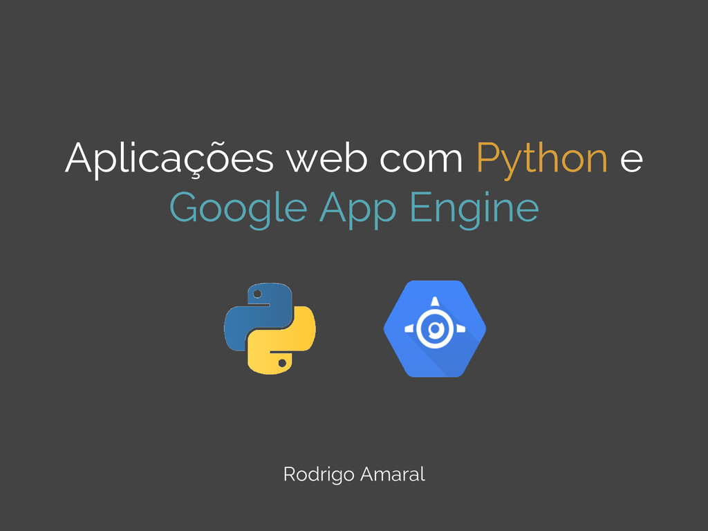 Aplicações web com Python e Google App Engine R...