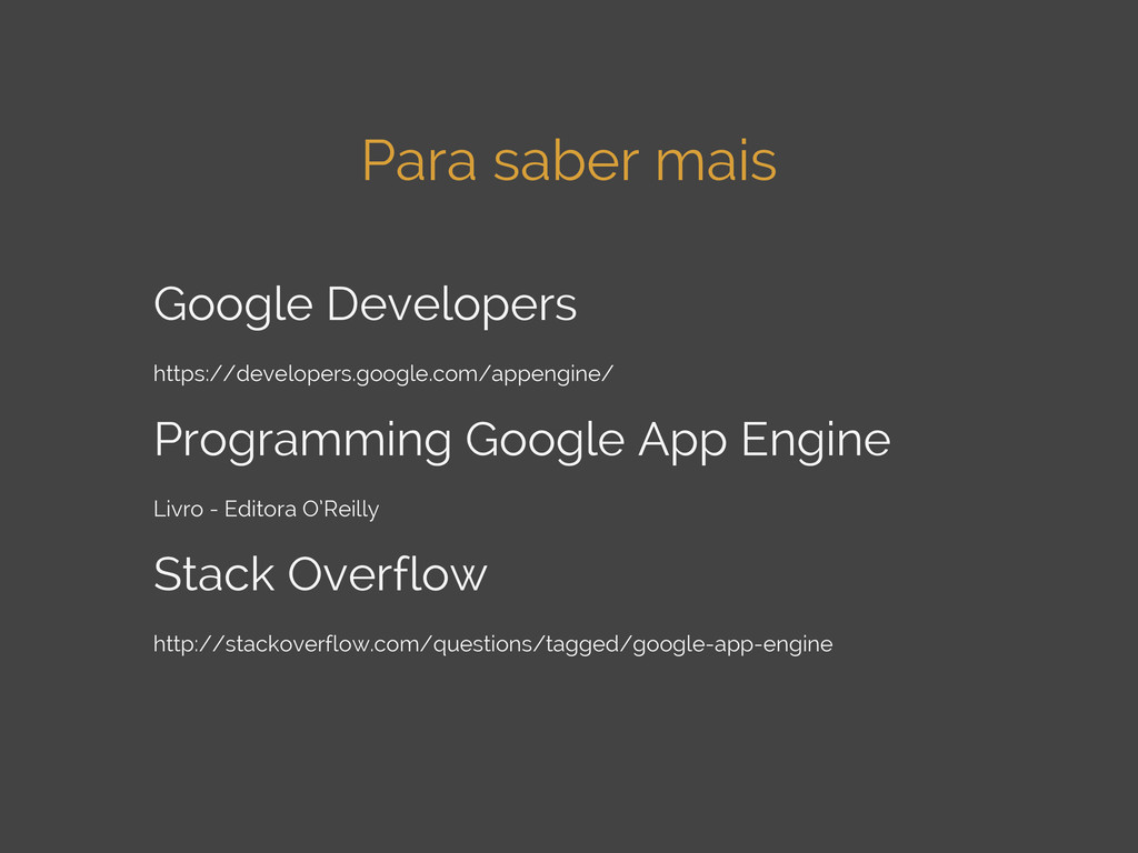 Para saber mais Google Developers https://devel...