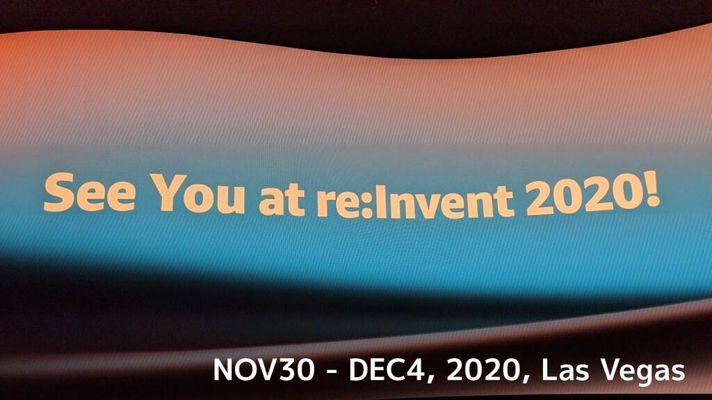 NOV30 - DEC4, 2020, Las Vegas