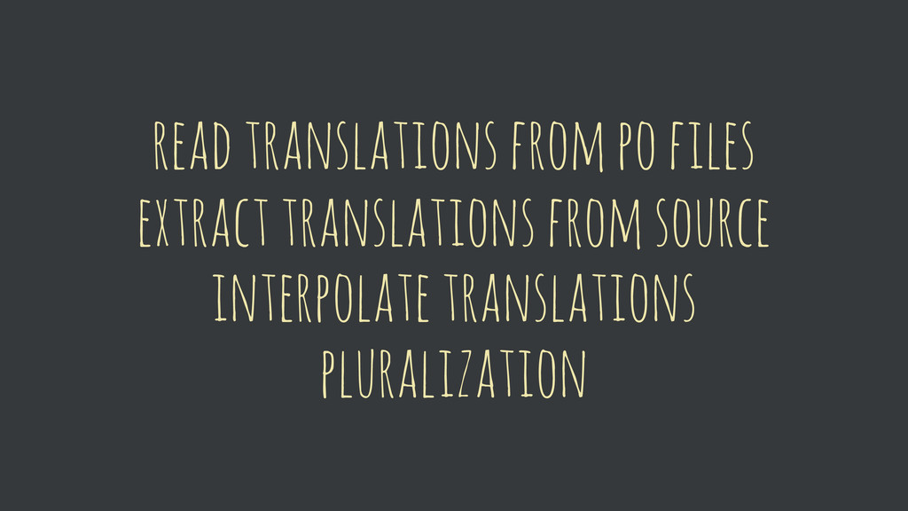 read translations from po files extract transla...