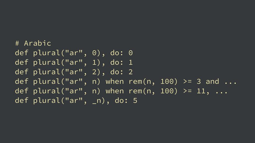 """# Arabic def plural(""""ar"""", 0), do: 0 def plural(..."""
