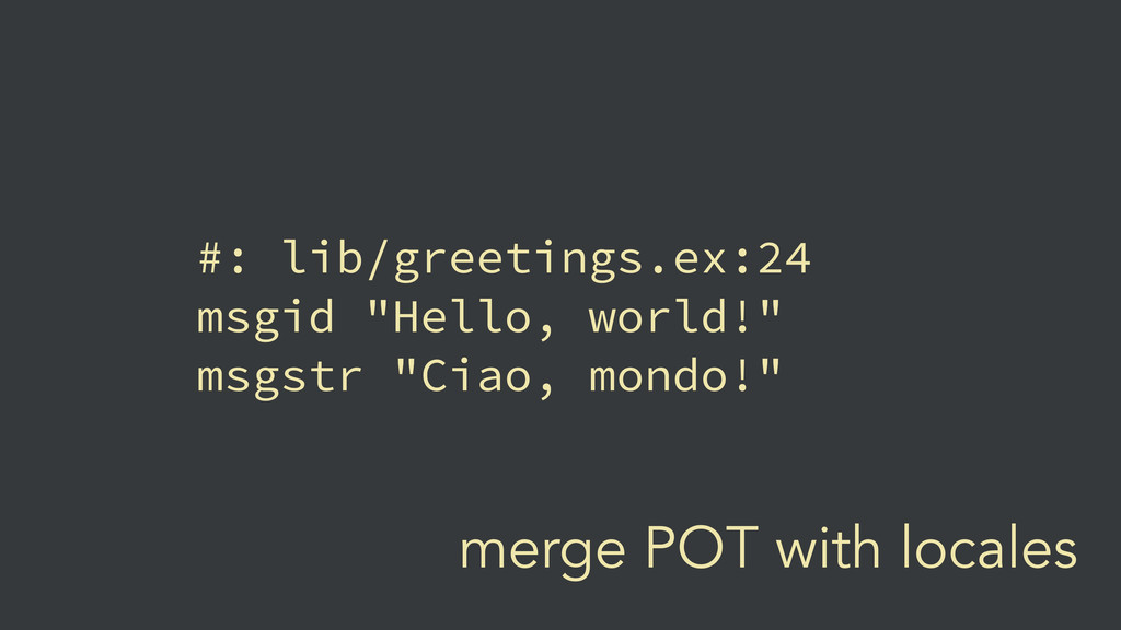 merge POT with locales #: lib/greetings.ex:24 m...