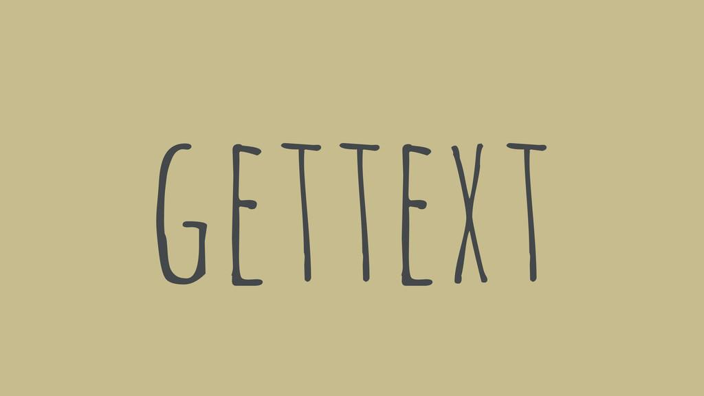 gettext