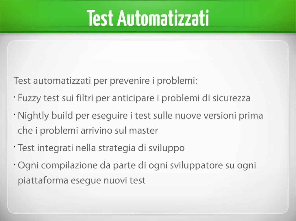 Test Automatizzati Test automatizzati per preve...