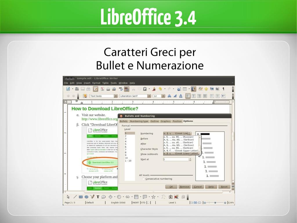 LibreOffice 3.4 Caratteri Greci per Bullet e Nu...