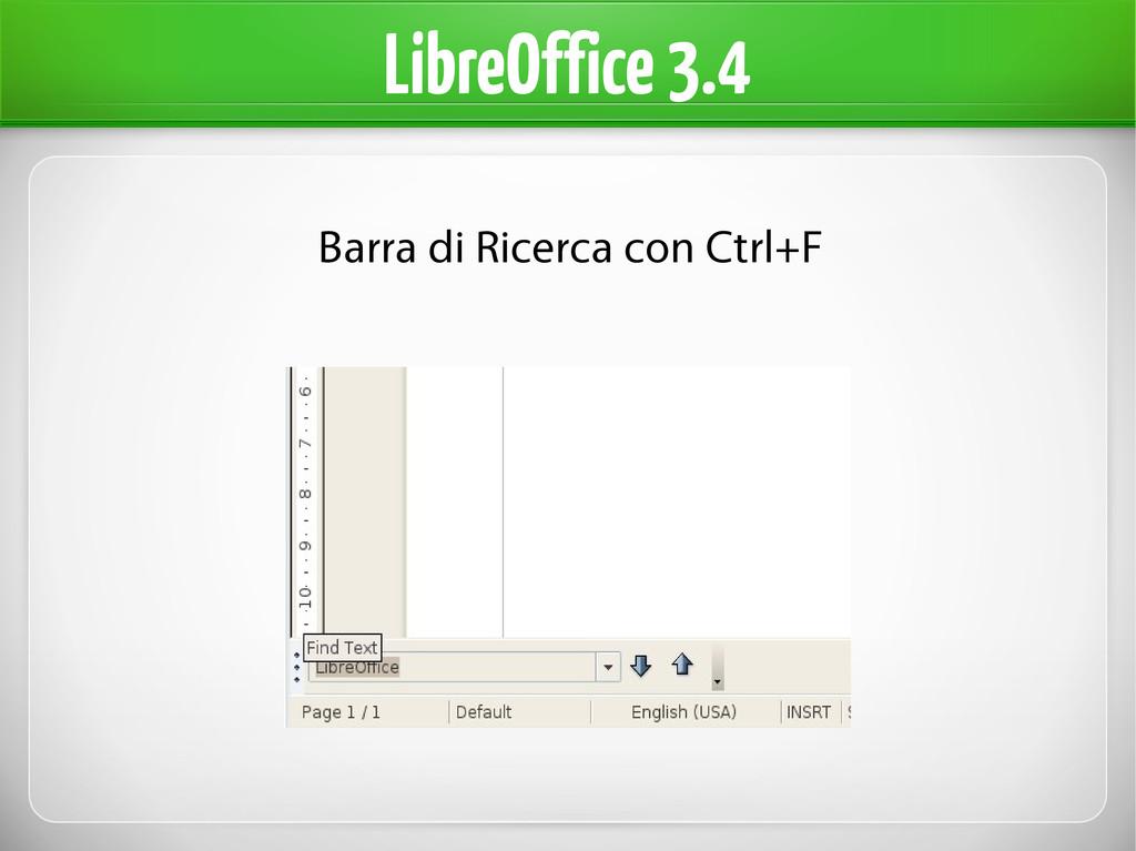 LibreOffice 3.4 Barra di Ricerca con Ctrl+F