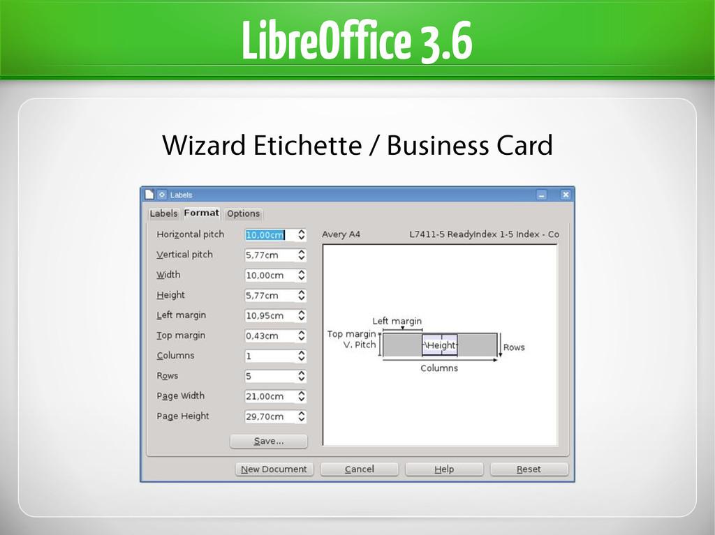LibreOffice 3.6 Wizard Etichette / Business Card