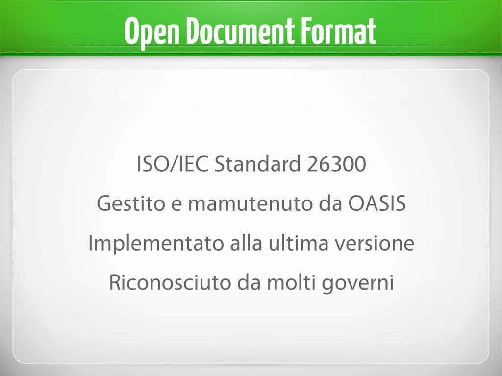 Open Document Format ISO/IEC Standard 26300 Ges...