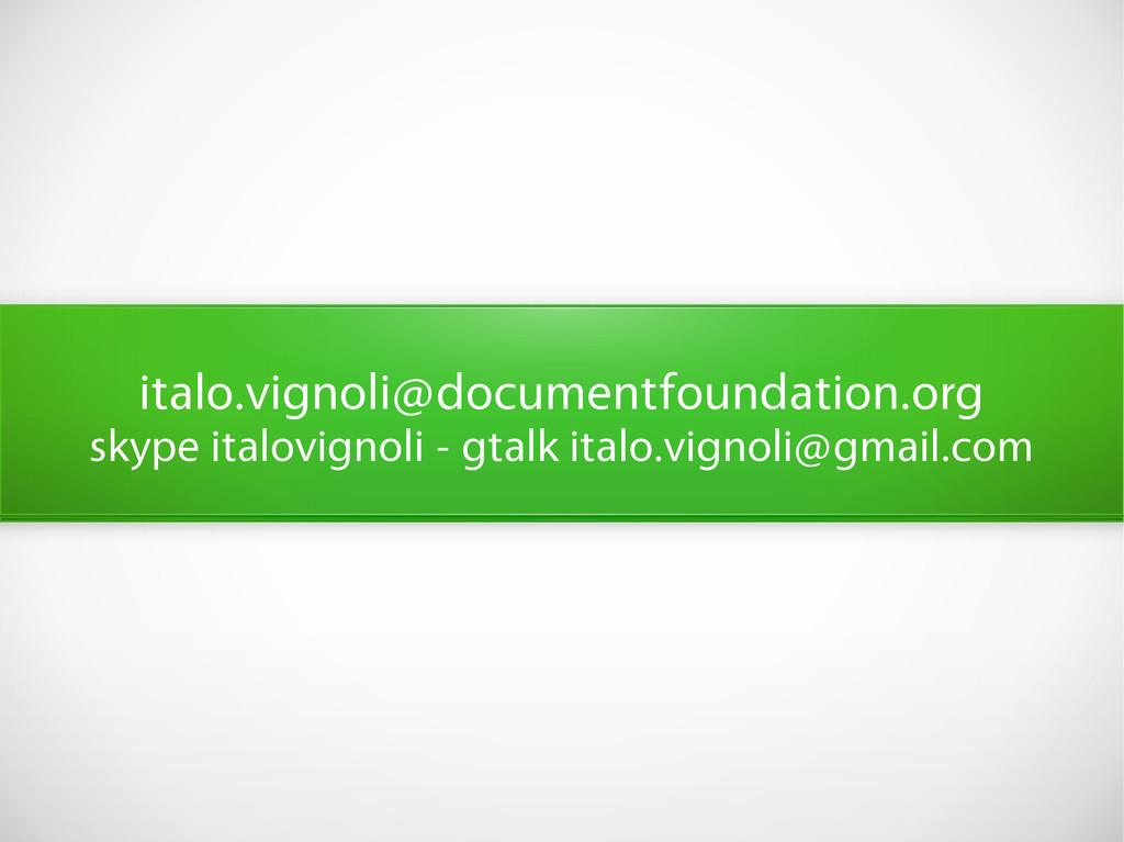 italo.vignoli@documentfoundation.org skype ital...