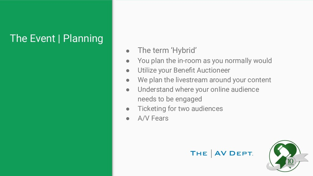 The Event   Planning ● The term 'Hybrid' ● You ...