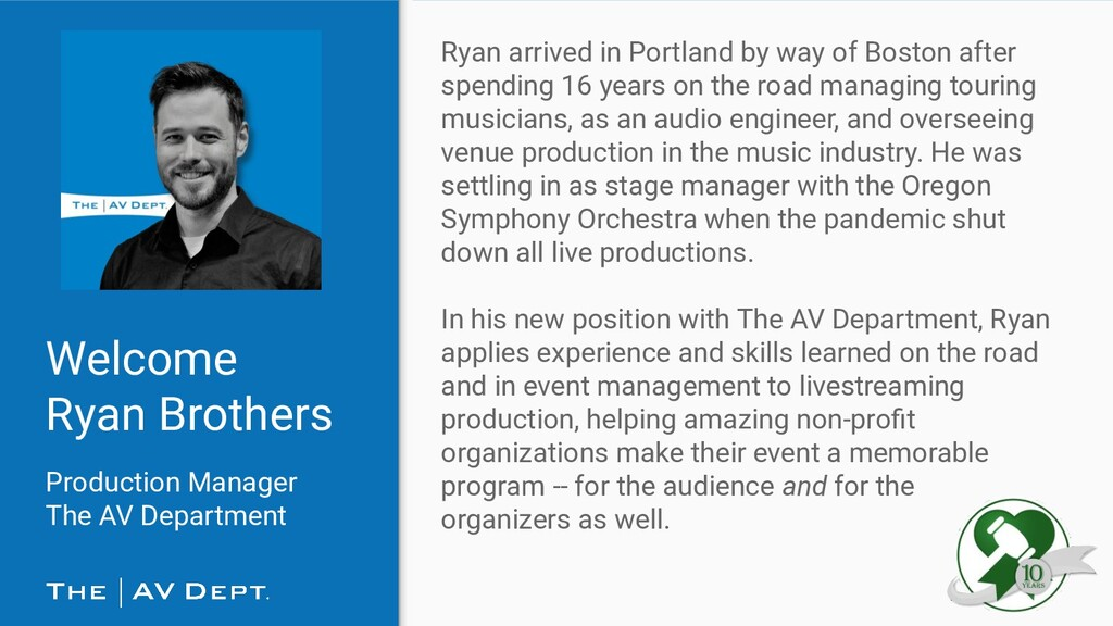 Welcome Ryan Brothers Production Manager The AV...