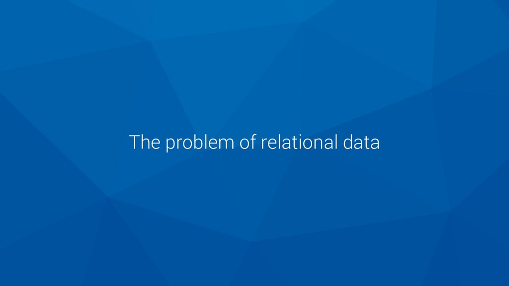 The problem of relational data