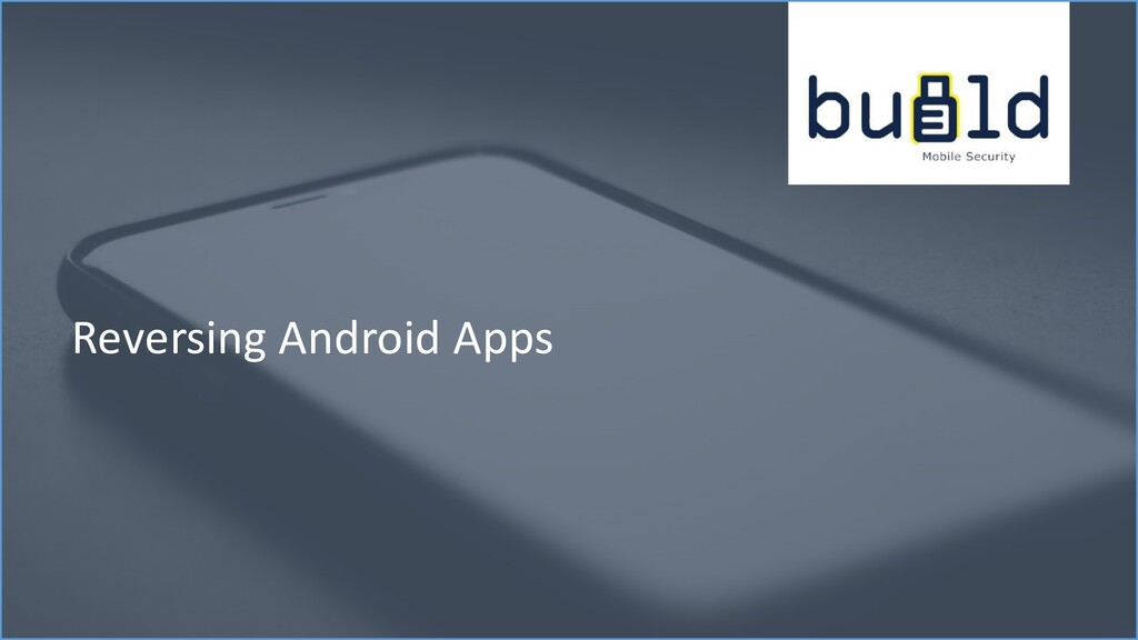 Reversing Android Apps