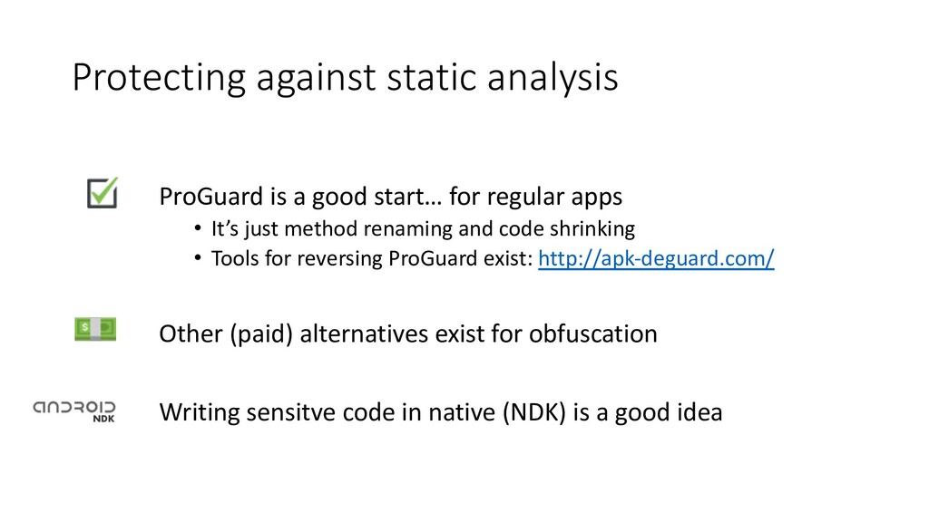 Protecting against static analysis ProGuard is ...