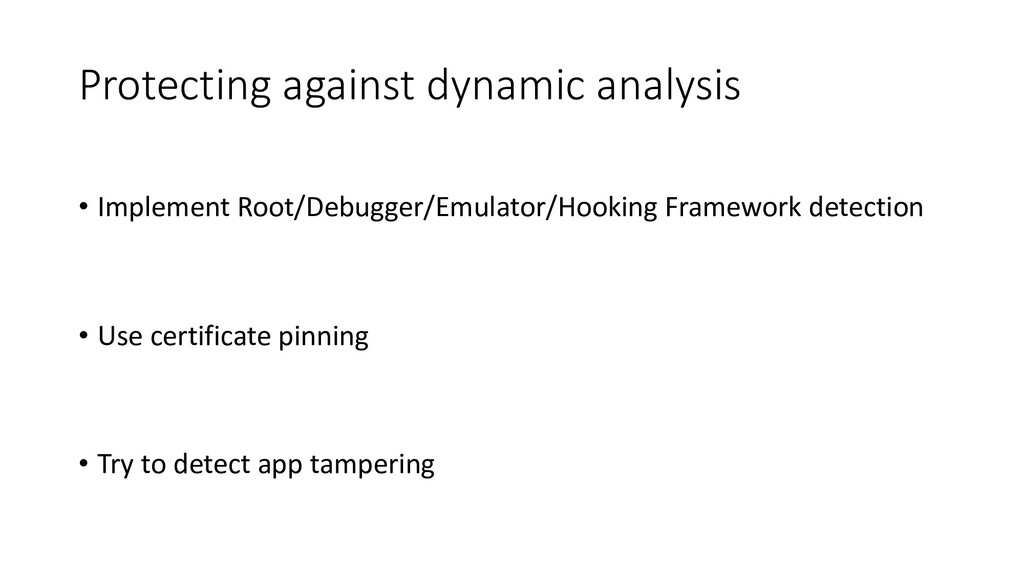 • Implement Root/Debugger/Emulator/Hooking Fram...