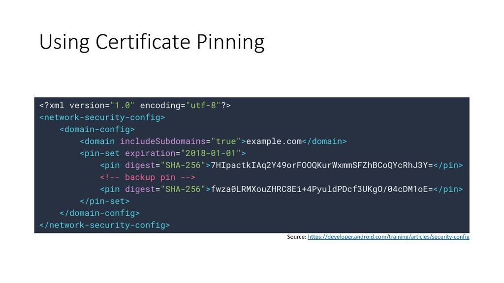Using Certificate Pinning Source: https://devel...