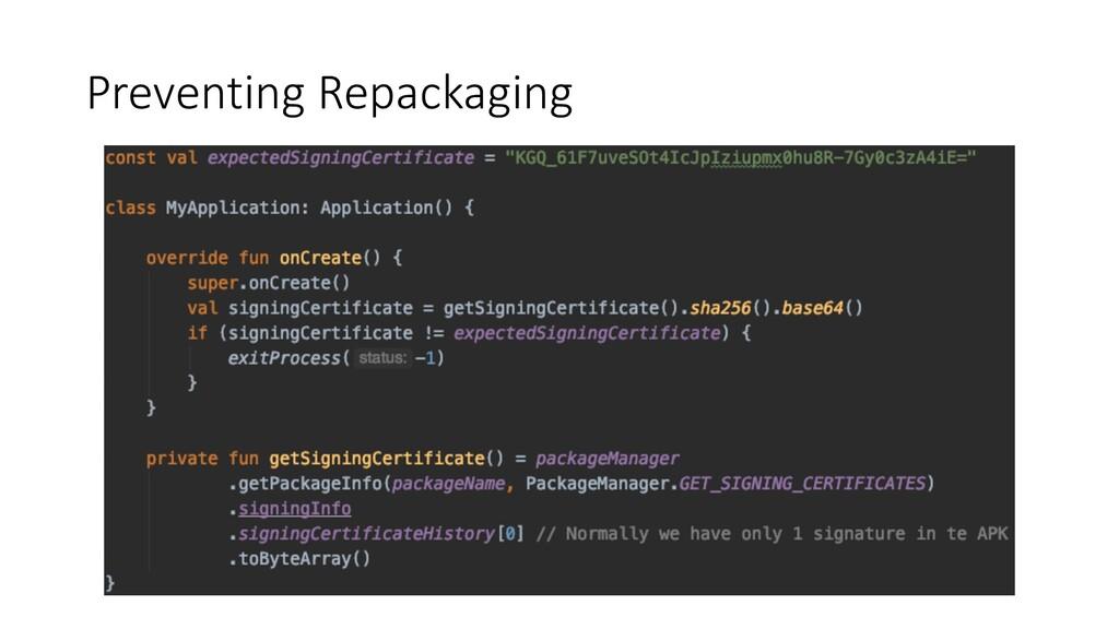 Preventing Repackaging