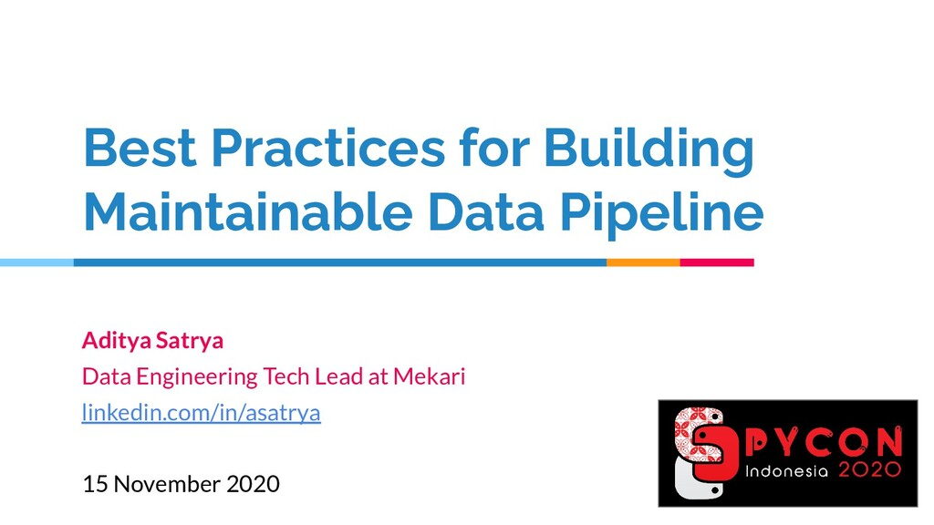 Best Practices for Building Maintainable Data P...