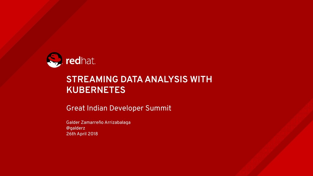 STREAMING DATA ANALYSIS WITH KUBERNETES Great I...