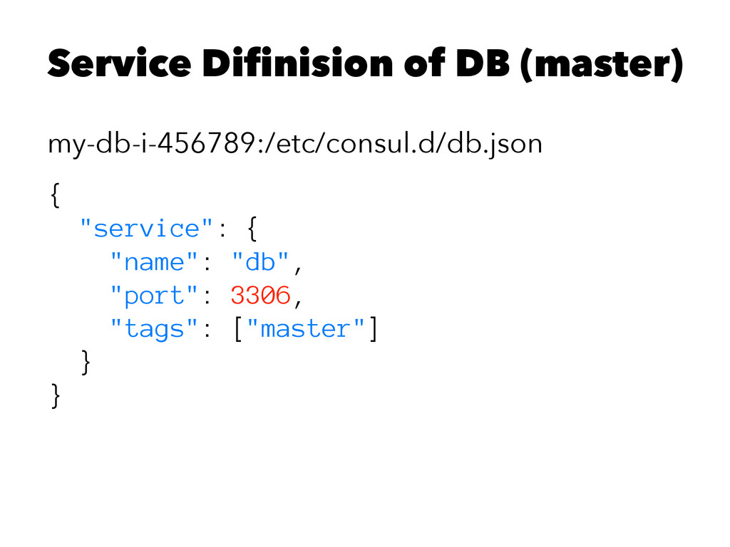 Service Difinision of DB (master) my-db-i-45678...