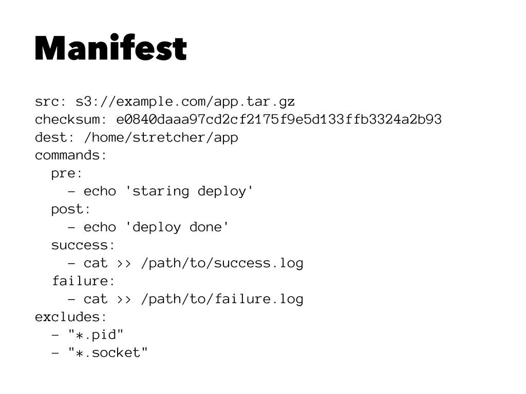 Manifest src: s3://example.com/app.tar.gz check...