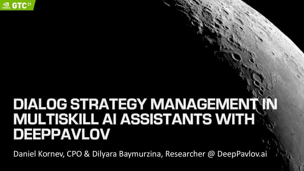 DIALOG STRATEGY MANAGEMENT IN MULTISKILL AI ASS...