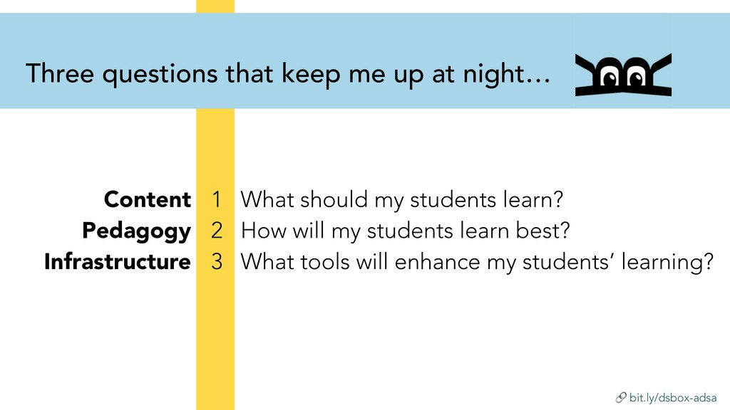 bit.ly/dsbox-adsa 1 What should my students le...