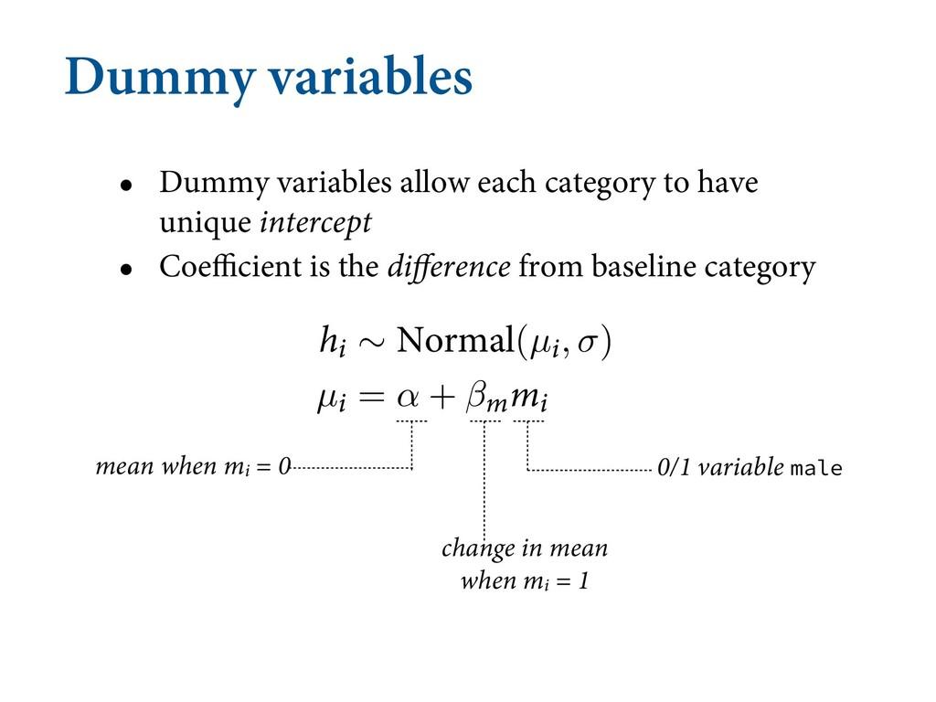 Dummy variables • Dummy variables allow each ca...
