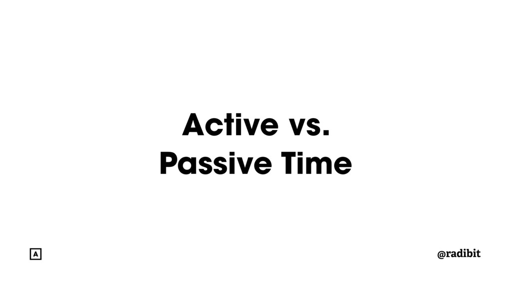 @radibit Active vs. Passive Time