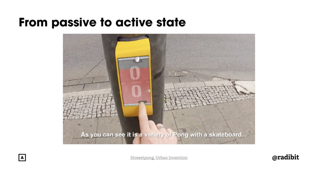 @radibit From passive to active state Streeetpo...