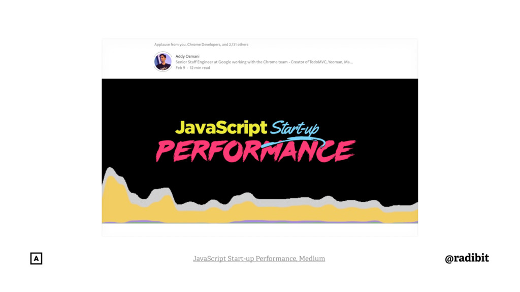 @radibit JavaScript Start-up Performance, Medium