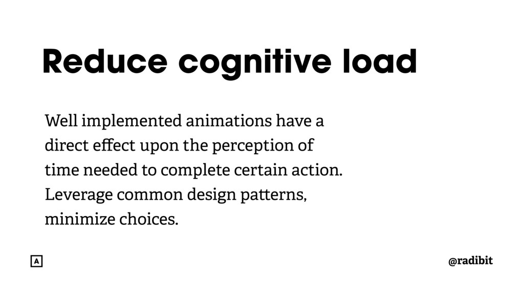 @radibit Reduce cognitive load Well implemented...