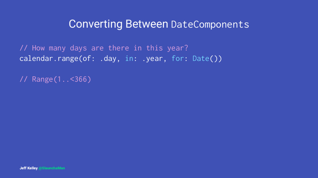 Converting Between DateComponents // How many d...