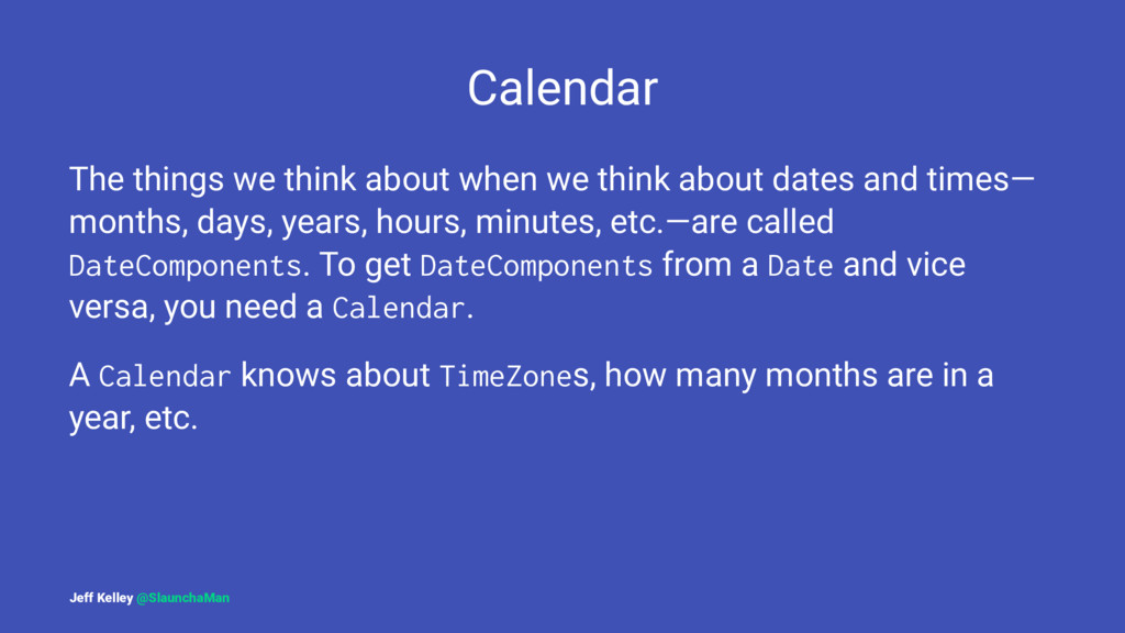 Calendar The things we think about when we thin...