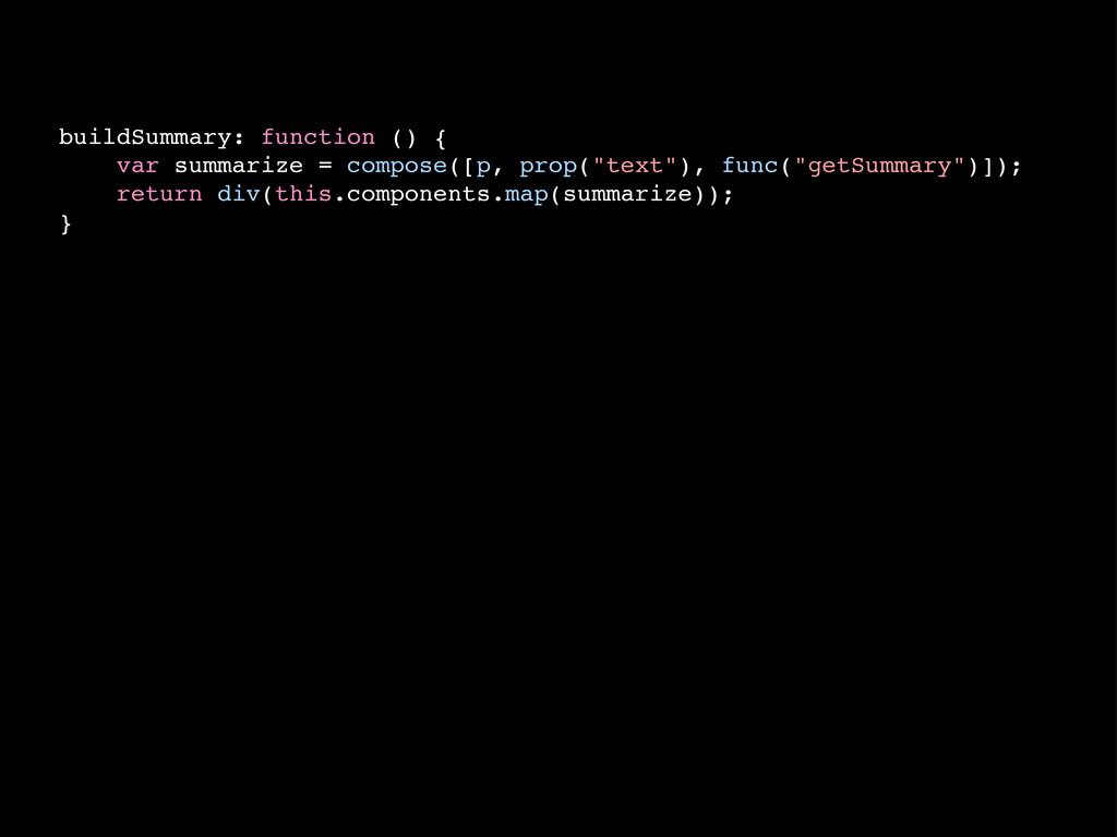 buildSummary: function () { var summarize = com...