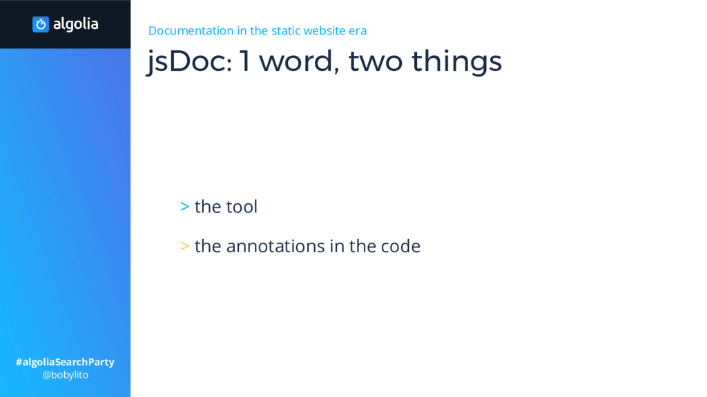 > the tool > the annotations in the code jsDoc:...