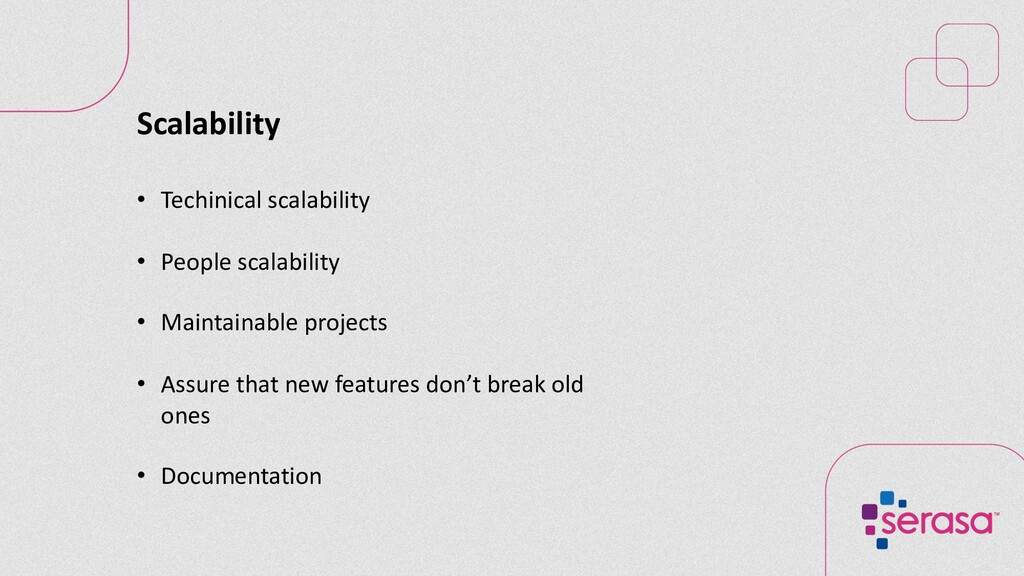 Scalability • Techinical scalability • People s...