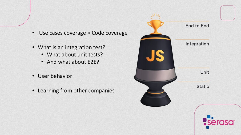 • Use cases coverage > Code coverage • What is ...
