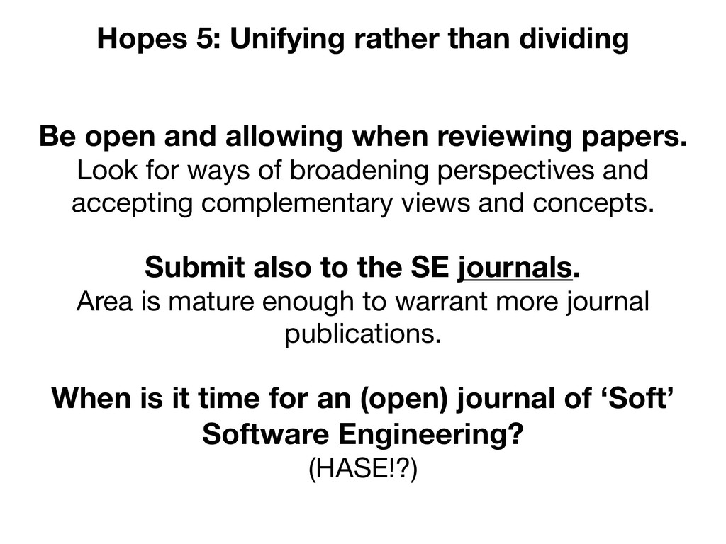 Be open and allowing when reviewing papers. Loo...