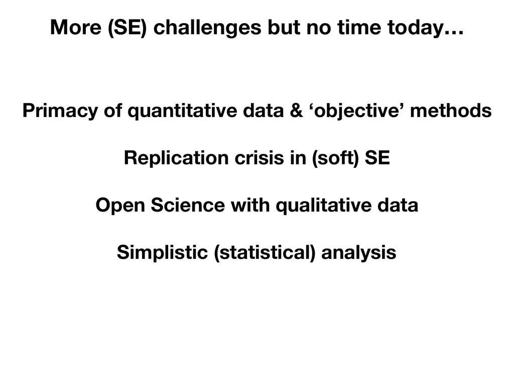 Primacy of quantitative data & 'objective' meth...