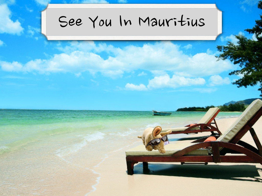 See You in Mauritius!