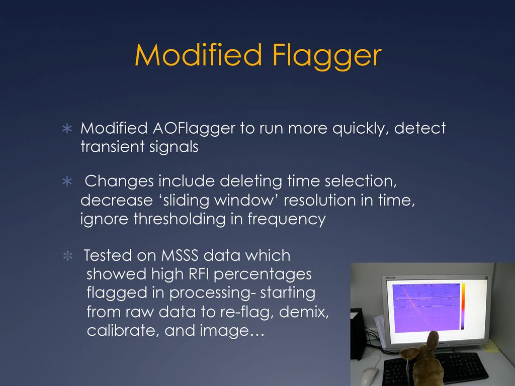 Modified Flagger Ü Modified AOFlagger to run ...