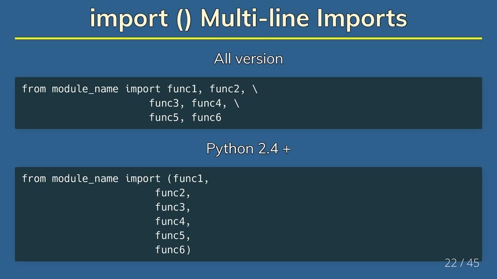 import () Multi-line Imports import () Multi-li...