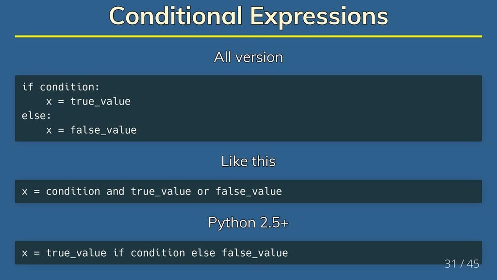 Conditional Expressions Conditional Expressions...