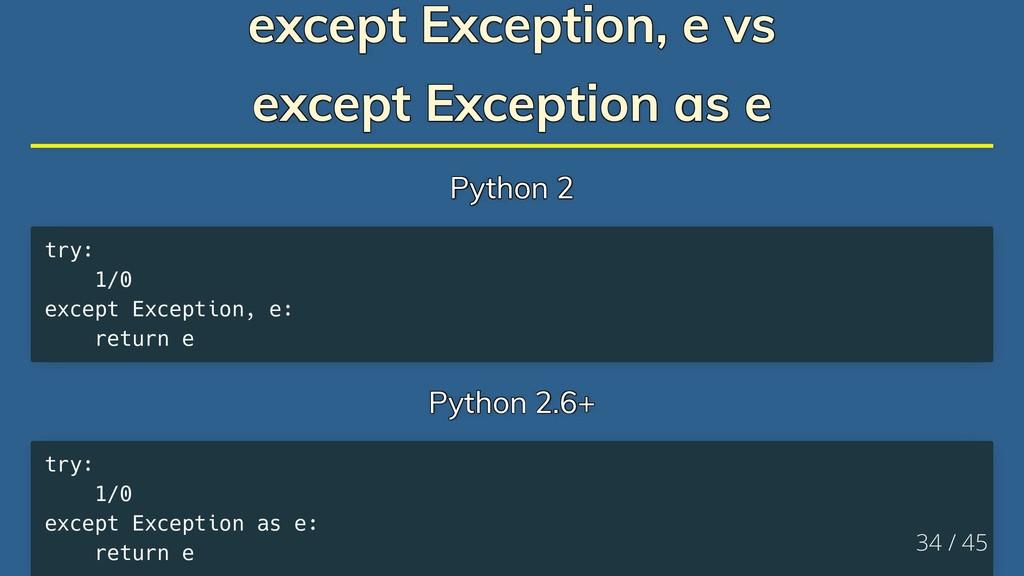 except Exception, e vs except Exception, e vs e...
