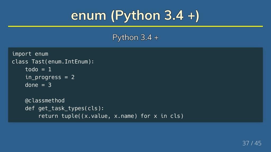enum (Python 3.4 +) enum (Python 3.4 +) enum (P...